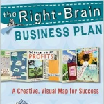 The Right Brain Business Plan by Jennifer Lee